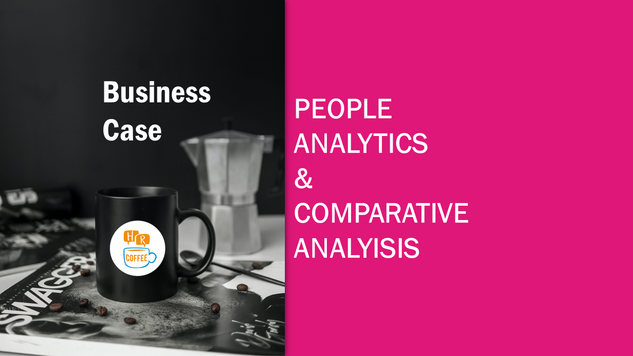 People Analytics & Comparative Analysis