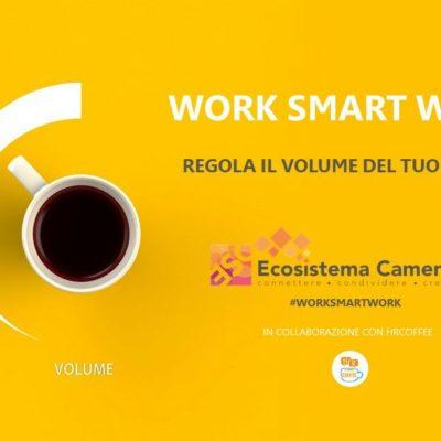 """SMART WORKING: UNA PIATTAFORMA GRATUITA OFFRE UNA GUIDA PRATICA PER GESTIRE IL LAVORO DA REMOTO """"Work Smart Work – Regola il volume del tuo tempo"""" è una iniziativa rivolta a tutti i dipendenti pubblici e privati promossa da Ecosistema camerale e la start up HrCoffee"""